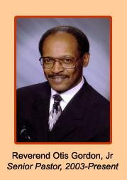 Rev Otis Gordon, Jr, Senior Pastor